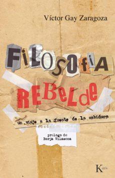 filosofía rebelde (ebook)-victor gay zaragoza-9788499880112