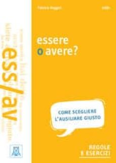 Descargar libro isbn gratis GRAMMATICHE ALMA: ESSERE O AVERE? in Spanish de  PDB PDF CHM 9788861825512