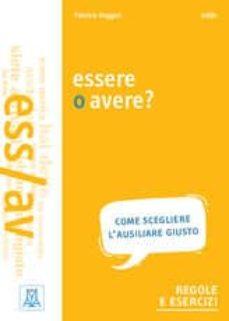 Descargar libro de google GRAMMATICHE ALMA: ESSERE O AVERE? (Spanish Edition) 9788861825512 de  PDB FB2
