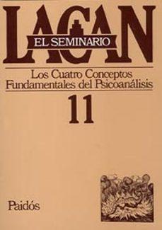 Officinefritz.it El Seminario De Jacques Lacan Nº 11: Los Cuatro Conceptos Fundame Ntales Del Psicoanalisis Image