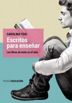 escritos para enseñar (ebook)-carolina tosi-9789501297812