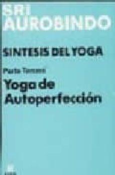 Costosdelaimpunidad.mx Sintesis Del Yoga: Tercera Parte Image