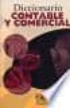Carreracentenariometro.es Diccionario Contable Y Comercial (3ª Ed) Image