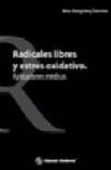 Ebook nederlands descargar gratis RADICALES LIBRES Y ESTRES OXIDATIVO: APLICACIONES MEDICAS
