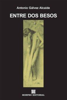 entre dos besos (ebook)-cdlap00003312