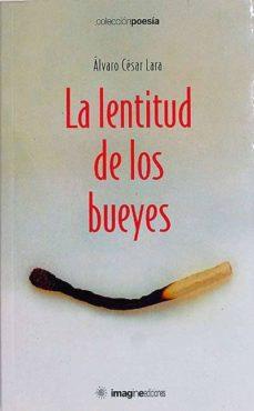 Viamistica.es La Lentitud De Los Bueyes Image