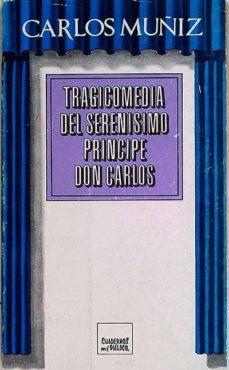 Permacultivo.es Tragicomedia Del Serenisimo Principe Deon Carlos Image