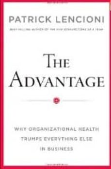 the advantage: why organizational health trumps everything else i n business-patrick m. lencioni-9780470941522