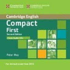 Descargar libro electrónico gratuito para kindle COMPACT FIRST SECOND EDITION CLASS AUDIO CDS (2) PDB FB2 DJVU de