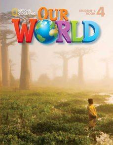 Descargas gratuitas de libros electrónicos para teléfonos Android OUR WORLD BRE 4 EJERCICIOS+AUDIO CD 9781285455822 de  (Literatura española)