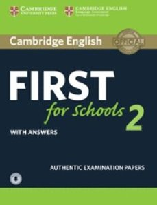 Descargas de audiolibros en español CAMBRIDGE ENGLISH: FIRST (FCE4S) FOR SCHOOLS 2 STUDENT S BOOK WITH ANSWERS & AUDIO de  en español FB2 9781316503522