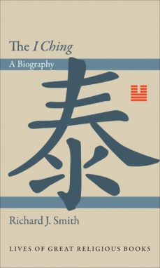 "the ""i ching"" (ebook)-richard j. smith-9781400841622"