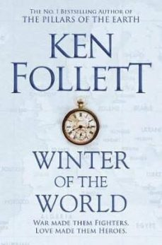 Descarga gratuita de Ebooks uk WINTER OF THE WORLD (CENTURY TRILOGY 2) de KEN FOLLETT 9781509848522