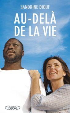 au-dela de la vie (ebook)-sandrine diouf-9782749922522