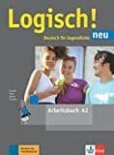 Libro de descarga de google LOGISCH NEU A2 LIBRO EJER AUDIOS ONLINE FB2 de