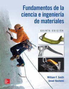 Descargar FUNDAMENTOS DE LA CIENCIA E INGENIERIA DE MATERIALES gratis pdf - leer online
