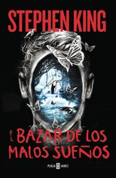 Descargas gratuitas de libros electrónicos de adobe EL BAZAR DE LOS MALOS SUEÑOS 9788401017322 in Spanish CHM