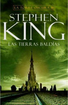 Javiercoterillo.es Las Tierras Baldias (Saga La Torre Oscura 3) Image