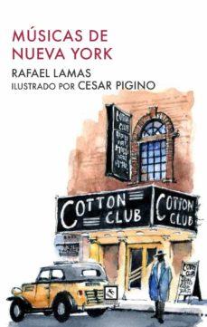Leer libros de descarga gratis en línea MUSICAS DE NUEVA YORK  in Spanish 9788412014822 de RAFAEL LAMAS