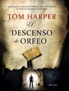 el descenso de orfeo-tom harper-9788415497622