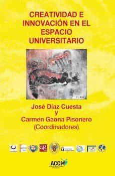 Valentifaineros20015.es Creatividad E Innovacion En El Espacio Universtario Image