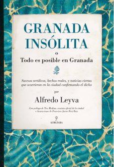 Followusmedia.es Granada Insolita O Todo Es Posible En Granada Image