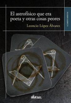 Inmaswan.es El Astrofisico Que Era Poeta Y Otras Cosas Peores Image