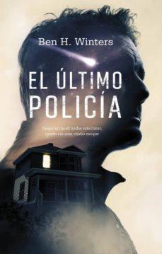 Libro electrónico descargar amazon EL ÚLTIMO POLICÍA
