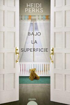 Descargas de libros electrónicos gratis para ipad mini BAJO LA SUPERFICIE 9788416691722 FB2 (Literatura española)
