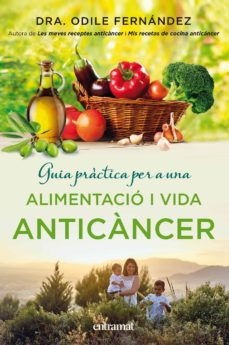guia pràctica per a una alimentació i una vida anticàncer (ebook)-odile fernandez-9788416715022