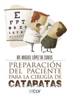 Descargar libros en francés pdf PREPARACIÓN DEL PACIENTE PARA LA CIRUGÍA DE CATARATAS in Spanish