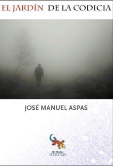 Descarga gratuita de libros de internet EL JARDÍN DE LA CODICIA