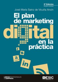 el plan de marketing digital en la práctica (ebook)-jose maria sainz de vicuña ancin-9788417513122