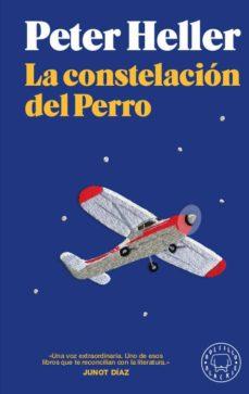 Descargar libros de epub para iphone LA CONSTELACION DEL PERRO MOBI CHM PDB 9788417552022 de PETER HELLER (Spanish Edition)
