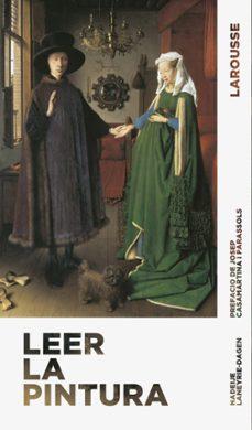 Garumclubgourmet.es Leer La Pintura (3ª Ed.) Image