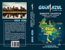 sureste asiatico 2019 (guia azul) (4ª ed.)-luis mazarrasa mowinckel-9788417823122