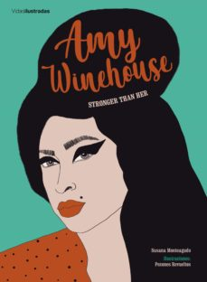 Descargar AMY WINEHOUSE: STRONGER THAN HER gratis pdf - leer online