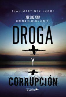 Descargas de libros electrónicos para kindle gratis DROGA Y CORRUPCIÓN