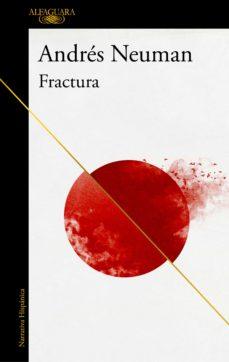 fractura (ebook)-andres neuman-9788420432922