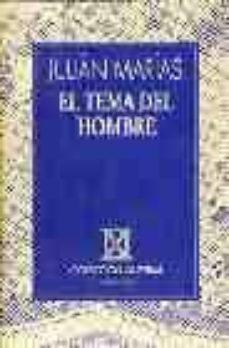 el tema del hombre (9ª ed.)-julian marias-9788423972722