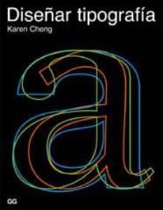 diseñar tipografia-karen cheng-9788425220722
