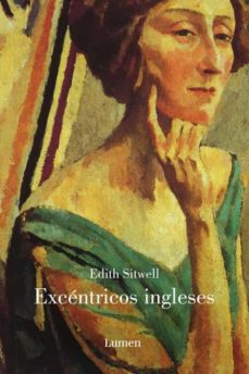 Descarga gratuita de ebooks en pdf. EXCENTRICOS INGLESES de EDITH SITWELL en español 9788426417022