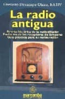 Descargar LA RADIO ANTIGUA gratis pdf - leer online