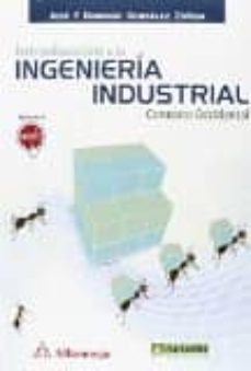 Nuevos libros reales descargados INTRODUCCION A LA INGENIERÍA INDUSTRIAL 9788426722522 (Spanish Edition) de JOSE FIDENCIO DOMINGO CHM