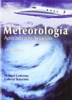 Descargar libros electronicos torrent METEOROLOGIA APLICADA A LA AVIACION (13ª ED.)