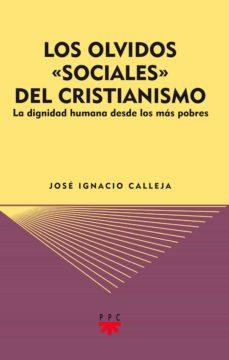 """los olvidos """"sociales"""" del cristianismo (ebook-epub) (ebook)-josé ignacio calleja saenz-9788428825122"""