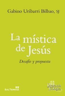 la mistica de jesus-gabino uribarri bilbao-9788429326222