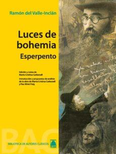 Descargar ebook gratis en español LUCES DE BOHEMIA: ESPERPENTO 9788430768622  de RAMON MARIA DEL VALLE-INCLAN en español