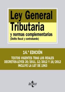 Relaismarechiaro.it Ley General Tributaria Y Normas Complementarias ( Delito Fiscal Y Contrabando) (14ª Ed.) Image