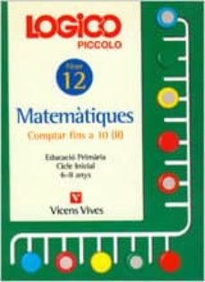 Trailab.it Logico Piccolo Matematiques Comptar Fins A 10 Ii Fitxer 12 Cicle Inicial (6 - 8 Anys) Image